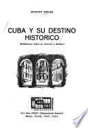 Libro de Cuba Y Su Destino Histórico