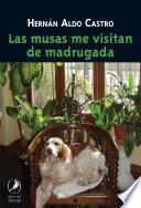 Libro de Las Musas Me Visitan De Madrugada