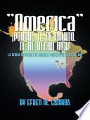 Libro de America  ¡porque Te He Amado, Te He Hecho Rica!