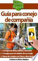 Libro de Guía Para Conejo De Compañía