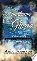 Libro de Muestrame Tu Gloria = Show Me Your Glory