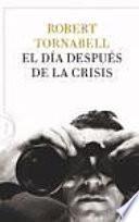 Libro de El Día Después De La Crisis