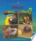 Libro de Qué Es El Reino Animal?
