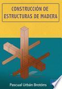 Libro de Construcción De Estructuras De Madera