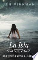Libro de La Isla (la Isla Trilogía #1)