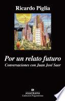 Libro de Por Un Relato Futuro