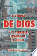 Libro de La Verdad De Dios Y El Terrible Fraude De La Biblia
