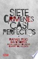 Libro de Siete Crímenes Casi Perfectos