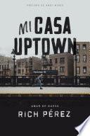 Libro de Mi Casa Uptown