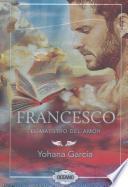 Libro de Francesco: El Maestro Del Amor
