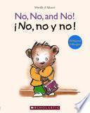 Libro de No, No, And No!