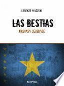 Libro de Las Bestias / Kinshasa Serenade