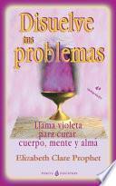 Libro de Disuelve Tus Problemas