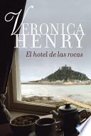 Libro de El Hotel De Las Rocas
