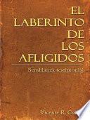 Libro de El Laberinto De Los Afligidos