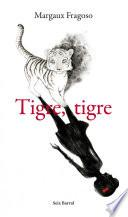 Libro de Tigre, Tigre