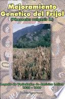 Libro de Mejoramiento Genético Del Frijol (phaseolus Vulgaris L.)