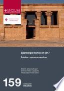 Libro de Egiptología Ibérica En 2017. Estudios Y Nuevas Perspectivas