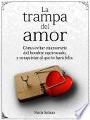 Libro de La Trampa Del Amor