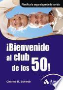 Libro de ¡bienvenido Al Club De Los 50!