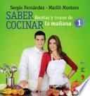 Libro de Saber Cocinar. Recetas Y Trucos De La Mañana De La 1