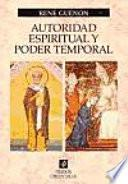 Libro de Autoridad Espiritual Y Poder Temporal