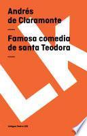 Libro de Famosa Comedia De Santa Teodora