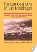 Libro de The Lost Gold Mine Of Juan Mondrag—n