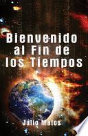 Libro de Bienvenido Al Fin De Los Tiempos