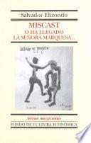 Libro de Miscast O Ha Llegado La Señora Marquesa