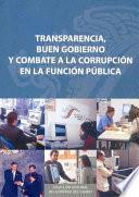 Libro de Transparencia, Buen Gobierno Y Combate A La Corrupción En La Función Pública
