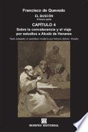Libro de El Buscón: Sobre La Convalecencia Y El Viaje Por Estudios A Alcalá De Henares (texto Adaptado Al Castellano Moderno Por Antonio Gálvez Alcaide)