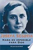 Libro de Josefa Segovia. Nada Es Imposible Para Dios