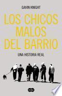 Libro de Los Chicos Malos Del Barrio