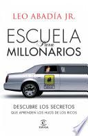 Libro de Escuela Para Millonarios