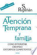 Libro de Atención Temprana Y Familia