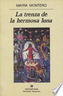 Libro de La Trenza De La Hermosa Luna