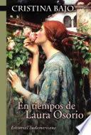 Libro de En Tiempos De Laura Osorio (biblioteca Cristina Bajo)