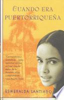Libro de Cuando Era Puertorriqueña