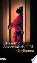 Libro de El Asesino Desconsolado