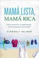 Libro de Mamá Lista, Mamá Rica