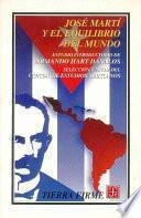 Libro de José Martí Y El Equilibrio Del Mundo