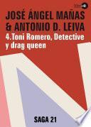 Libro de Toni Romero, Detective Y Drag Queen