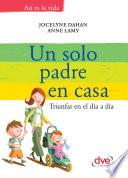 Libro de Un Solo Padre En Casa
