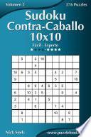 Libro de Sudoku Contra Caballo 10×10   De Fácil A Experto   Volumen 2   276 Puzzles