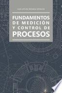 Libro de Fundamentos De Medición Y Control De Procesos