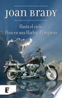 Libro de Dios En Una Harley: El Regreso + Hasta El Cielo