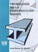 Libro de Tecnología De La Construcción Básica