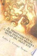 Libro de El Demonismo En El Caribe Hispano