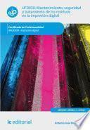 Libro de Mantenimiento, Seguridad Y Tratamiento De Los Residuos En La Impresión Digital. Argi0209